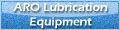 ARO Lubrication Equipment